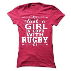 Just a girl in love with Rugby T-Shirts, Hoodies, Sweatshirts, Tee Shirts (22.99$ ==► Shopping Now!)