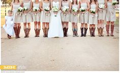Bridesmaids in boots & bride.  LOVE LOVE LOVE! This has been my vision all along.
