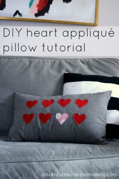 DIY heart appliqué‎ pillow tutorial - for Valentine's or any day!