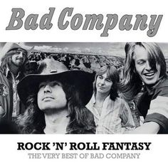 Bad Company Rock 'n' Roll Fantasy; The Very Best Of Bad Company 180g 2LP If your rock 'n' roll fantasy is to own a compilation featuring the best tracks from the best-remembered period of Bad Company'