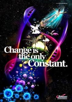 """"""" All our worries and wars are based upon change. We fear that something will happen, or we fear that it won't; so we fight to prevent change or to speed up the process. But whatever we do, change is 100 percent guaranteed."""" — Robert A. Monroe, Ultimate Journey ► www.sound-shift.com"""
