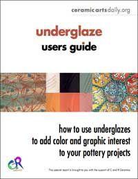 Free download - Ceramic Arts Daily – Underglaze Users Guide: How to Use Underglazes, Slip Trailers, Ceramic Pens, and Underglaze Pencils