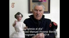 """""""Iglesia al día"""" Rvdº. Don José Manuel Alvarez Benítez 8º 2013"""
