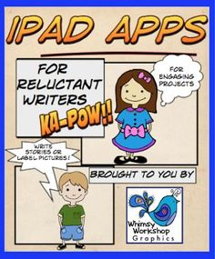 Ipad Apps for Reluctant Writers Guest Blog by Whimsy Workshop Teaching http://whimsyworkshop.blogspot.ca/
