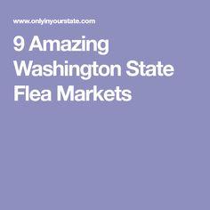 9 Amazing Washington State Flea Markets
