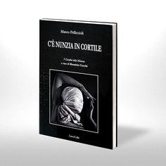 """È uscito """"C'è Nunzia in cortile"""", edito da LietoColle per la collana I giardini della Minerva a cura di Maurizio Cucchi http://www.lietocolle.com/shop/collane-i-giardini-della-minerva/marco-pelliccioli-ce-nunzia-in-cotile/"""