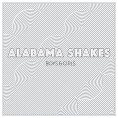 "Alabama Shakes ""Boys & Girls """