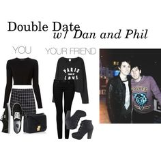 """""""Double Date w/ Dan and Phil"""" by wewillfindawaythroughthedark on Polyvore"""