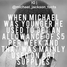 Acutely this is partly true he also got tons of candy with this allowance to Billie Jean Michael Jackson, Michael Jackson Quotes, Facts About Michael Jackson, Classic Songs, King Of Music, Jackson 5, Inspirational Celebrities, Love You, My Love