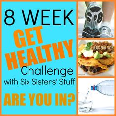 "Six Sisters' Stuff: 8 Week ""Get Healthy"" Challenge.. on week 2!!"