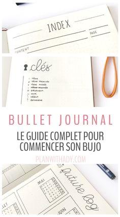Bullet journal : le guide complet pour bien comprendre la méthode et se lancer!