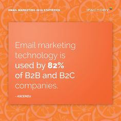 Email marketing technology is used by 82% of B2B and B2C companies. #ifactory #ifactorydigital  #emailmarketing #digitalmarketing #digital #edm #marketing #statistics  #email #emails