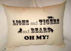 Lions and Tigers and Bears Oh My, Wizard of Oz, Baby Room / Nursery Decor, Neutral Baby Gift by frenchcountrydesigns, $12.99