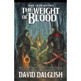 The Weight of Blood (The Half-Orcs, Book 1) (Kindle Edition)By David Dalglish