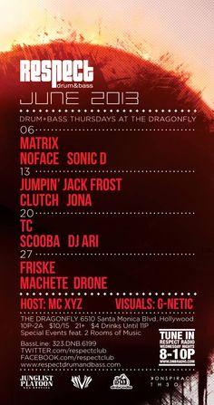 Respect Drum and Bass June 2013 Lineup #dnb #drumandbass #junglist