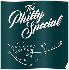 'The Philly Special' Poster by scoorey Eagles Memes, Go Eagles, Fly Eagles Fly, Philadelphia Eagles Super Bowl, Philadelphia Sports, Nfc East, Home Team, Champion, Flyers