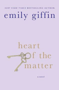 Emily Giffin, heart of the matter. A nice read. Kindle Edition. Click to learn more about the book.