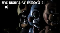Five Nights at Freddy's 2 #1 - Neueröffnung
