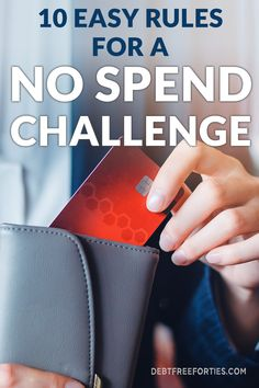 Learn how to quickly save more money with a no spend challenge. Here I cover the basics and what rules apply during a no spend challenge. #nospend #nospendchallenge #nospendrules