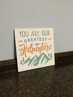 you are our greatest adventure wall decor by JessieAnnCreations