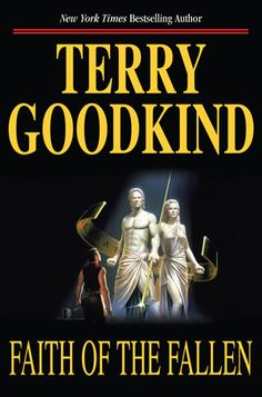 The Sword of Truth, Book Seven: Faith of the Fallen by Terry Goodkind