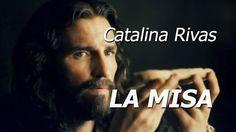 Lo que Ocurre en la SANTA MISA - Catalina Rivas