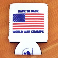 Back to Back World War Champs Koozie