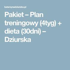 Pakiet – Plan treningowy (4tyg) + dieta (30dni) – Dziurska