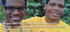 Families Affected by Fetal Alcohol Spectrum Disorder  A wonderful website to support families, so they can in turn support their family member with FASD