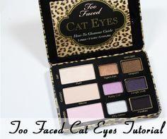 Too Faced Cat Eyes Tutorial #TFCatEyes