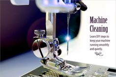 How To Clean Your Sewing Machine For Better Sewing & Fewer Repairs   Sew4Home