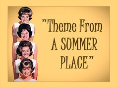"""Theme From A Summer Place"" ❤ (Lyrics) ✿ THE LENNON SISTERS"
