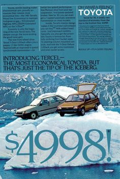 1983 Toyota Tercel ad. LOL we had the little brown one, probably a 1985 or so. Hated that car!