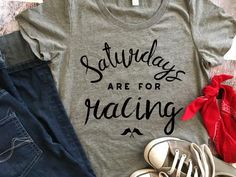 Saturdays are for Racing Women's Short Sleeve T-Shirt