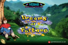 Join Vegas Mobile Casino, get a welcome package of £1000 and #play Dreams of Fortune #slots of fantasy theme