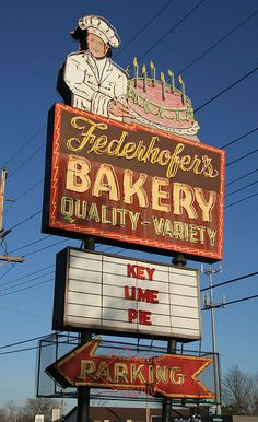 Federhofer's Bakery sign, St. Louis, MO. My father was one of the last of the Master Retail Bakers and I remember growing up with the Federhofer's. A wonderful family! #MyHometownPins