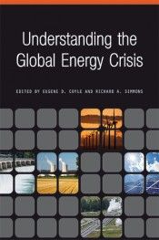 Understanding the Global Energy Crisis (Purdue Studies in Public Policy) Energy Crisis, Free Ebooks, Science And Technology, Climate Change, Social Studies, Nonfiction, Public, Study, Book Review