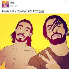 PNL dévoile la date de sortie de la 4ème partie de leur série ! 7 Juillet 2017   @pnlmusic #PNL #7Juillet #91 #RapFrancais