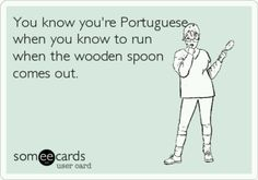 Lol, I'm Portuguese and this is the truth lol.