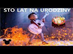 Coco Disney STO LAT NA URODZINY Happy Birthday Song Polish - YouTube