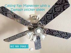 Oh the things you can do with Stickers...: Project... Ceiling Fan