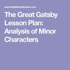 the great gatsby character s traits and quotes The great gatsby plot diagram the great gatsby characters jay gatsby as an  antihero themes,  this final quote from chapter nine reveals nick's feelings.