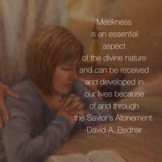 #apr18ldsconf #ldsconf #elderbednar #meek #meekness Meekness is an essential aspect of the divine nature and can be received and developed in our lives because of and through the Savior's Atonement.