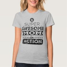 Super Awesome Mom In Action (Hipster Style) Shirt