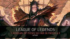 lolgui.blogspot.com: League of Legends - 7 KOREAN OP PICKS SO FAR IN PA...