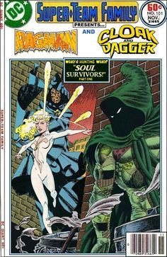 Super-Team Family: The Lost Issues!: Ragman and Cloak and Dagger (Part One)