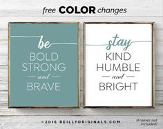Set of 2 Printable Cute Home Family Love Motivation Inspiration Quote Words Be Bold Strong Brave Humble Kind Download 8x10 11x14 Decor Sign