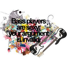 Bass players are sexy Classic Rock Bands, Rock Songs, Music Lyrics, Cool Kids, Rock And Roll, My Books, Messages, Humor, Bass