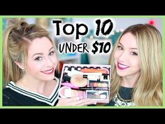 Top 10 Under $10 | Drugstore Beauty Products