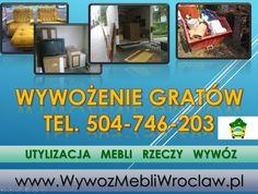Likwidacja mieszkań cena, tel 504-746-203, likwidowanie mieszkania, wywożenie wyposażenia, , mebli, wyniesienie i utylizacja,  Wrocław, cennik do uzgodneinia.